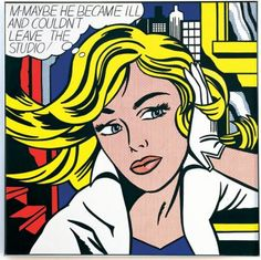 Roy Lichtenstein - MAYBE HE BECAME ILL, 1965.Oil and Magna on canvas.