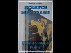 Weve Framed Several Of These Scratch Maps And They Make A Fantastic - Scratch map frame