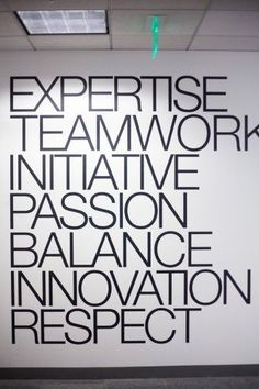 Cool Places to Work: Sephora's company principles, prominently displayed on an office wall