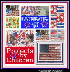 "Collage of Patriotic Art Projects by Children in Response to ""Red, White and Blue"" song + picture book by Debbie Clement"