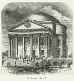 The Rotunda in the 1870's - University of Virginia