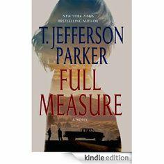 Amazon.com: Full Measure: A Novel eBook: T. Jefferson Parker: Kindle Store