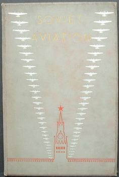 Rodchenko, Alexander  SOVIET AVIATION (Photo-album). First Edition  Moscow and Leningrad: State Art Publishers, 1939
