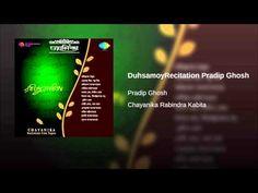 DuhsamoyRecitation Pradip Ghosh