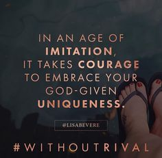 Be strong and of good courage Lisa Bevere's book Without Rival #lisabevere #withoutrival