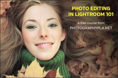 Photo Editing in Lightroom 101