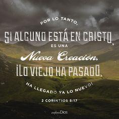 Por lo tanto, si alguno está en #Cristo, es una nueva creación. ¡Lo viejo ha pasado, ha llegado ya lo nuevo! - 2 Corintios 5:17 #Dios #Jesus #Amén #Fe #Biblia #Jesucristo #Señor #Diosesbueno #Orar #Cristo #Evangelio #Bendiciones #Amor #Salmos #ORACIONES #Espíritu #Gracias #EspírituSanto #GraciasDios #Palabra #ExploraDios