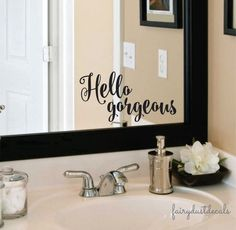 Hello Gorgeous wall (or mirror) Decal Everyone needs that morning pep talk - especially on a Monday! Hello gorgeous Decal in a fancy script style letter. Decal measures - 5 x 8 inches Perfect size for a bathroom mirror ~ give yourself a pep talk every morning! COLORS: -Choose color from pull down menu ABOUT YOUR ORDER: - Application Instructions included - Dry application wall decal - Matte finish Oracal brand sign vinyl - shipped in sections for easier installation - Indoor application…