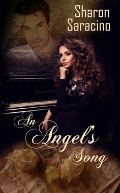 AN ANGELS SONG (The Earth Bound Series by Sharon Saracino Passion is easy, love is harder. After ten years of separati.
