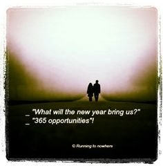 New year - 365 opportunities