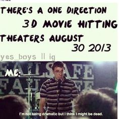 #onedirection. That will probably be me.