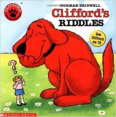 Clifford's Riddles By Norman Bridwell