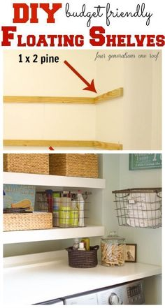 How we made our DIY floating shelves on a budget to create an organized, stylish and functional laundry room. Four Generations One Roof 세탁실 아이디어 Laundry Room Storage, Laundry Shelves, Laundry Rooms, Laundry Closet, Bathroom Storage, Laundry Area, Small Laundry, Bathroom Shelves, Kitchen Shelves