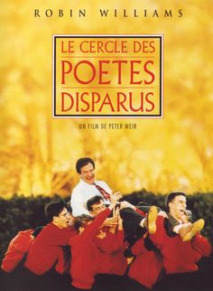 """""""Le cercle des poètes disparus"""": film visionné lors de la journée d'intégration pour débattre sur les différentes manières d'enseigner."""