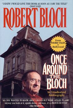 """""""Once Around the Bloch: An Unauthorized Autobiography"""" by Robert Bloch. 1994 best winner for  non-fiction book."""