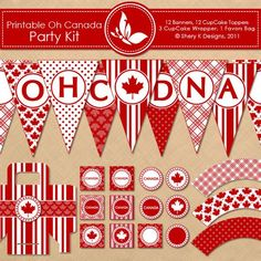 Printable OH CANADA Party Kit - 12 banners - 12 cupcake toppers - 3 cupcake wrappers - 1 favors bag and 1 font - 300 DPI Party Kit, Party Packs, Party Ideas, Canada Day Party, Printable Banner, Party Printables, Free Printables, Open A Party, Banners