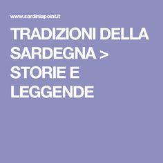 TRADIZIONI DELLA SARDEGNA > STORIE E LEGGENDE
