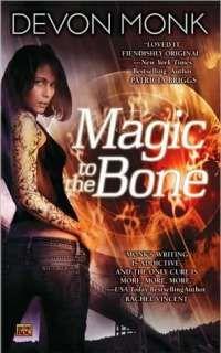 Magic to the Bone by Devon Monk Allie Beckstrom series #1