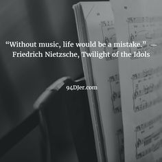 """Without music, life would be a mistake."" ― Friedrich Nietzsche, Twilight of the Idols Music Life, Friedrich Nietzsche, 90s Kids, Aaliyah, Music Quotes, Edm, Hiphop, Twilight, Rapper"