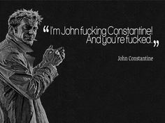 Hellblazer a.k.a John Constantine Quotes