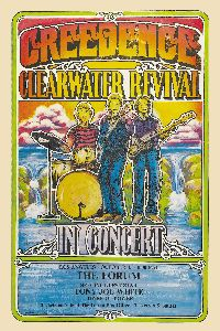 Creedence Clearwater Revival - LA in Classic Rock Music Posters Rock And Roll, Rock & Pop, Hippie Posters, Rock Posters, Vintage Concert Posters, Vintage Posters, Recital, Concert Rock, John Fogerty