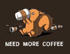 #coffee need more coffee