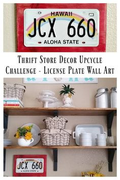 Thrift Store Decor Upcycle Challenge - License Plate Wall Art