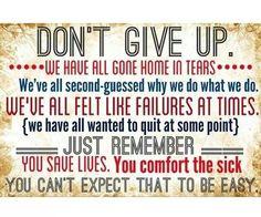 Nursing Cardio, Caregiver Quotes, Nurse Love, Rn Nurse, Hospice Nurse, Male Nurse, Psych Nurse, Respiratory Therapy, Nursing Tips