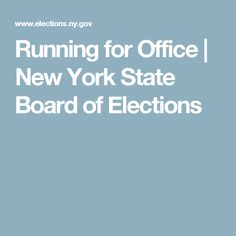 Running for Office | New York State Board of Elections