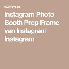 Instagram Photo Booth Prop Frame van Instagram Instagram