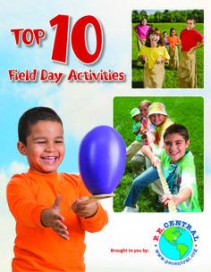 Need ideas for Field Day? Check out our handy guide with the top 10 most popular Field Day activities - brought to you by our friends at PE Central!