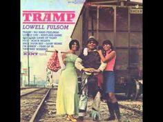 Lowell Fulsom  Tramp