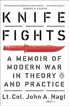 Knife Fights: A Memoir of Modern War in Theory and Practice #booksandbooks