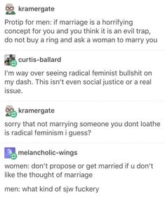 """This is why I hate all of those """"jokes"""" about men hating marriage, and how it's like prison to them, etc. Don't like the idea of getting married? Don't get married. Jokes About Men, Memes, Hate Men, Intersectional Feminism, Equal Rights, Patriarchy, Faith In Humanity, The Victim, Social Justice"""