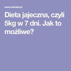 Dieta jajeczna, czyli 5kg w 7 dni. Jak to możliwe? Food And Drink, Motivation, Fitness, Sport, Pretty, Diet, Deporte, Sports, Inspiration