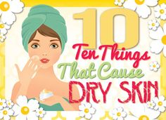 10 Things You Can Do To Prevent Dry Skin Today