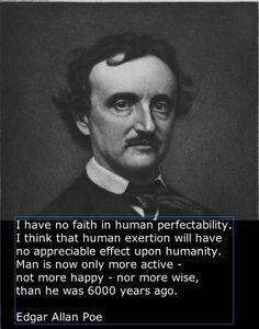 ~ Edgar Allan Poe