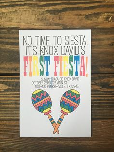 A personal favorite from my Etsy shop https://www.etsy.com/listing/477909825/first-fiesta-themed-birthday-invitation