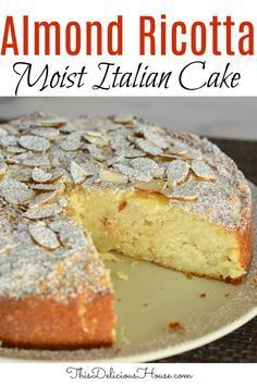 Italian Almond Ricotta Cake is the perfect Italian dessert. This recipe is full of flavor and so simple to make with ricotta cheese and almond extract. Don't miss this recipe perfected for the best Almond Ricotta Cake! Italian Desserts, Just Desserts, Delicious Desserts, Dessert Recipes, Fast And Easy Desserts, Italian Cookie Recipes, Italian Cake, Italian Cookies, Almond Recipes