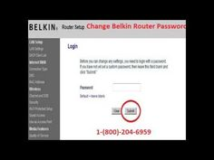 1-8002046959 How to Change Belkin Router Password & Wi-Fi Network Step 1...