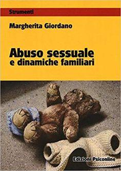 Amazon.it: Abuso sessuale e dinamiche familiari - Margherita Giordano - Libri Broadway, Amazon, Amazons, Riding Habit, Amazon River