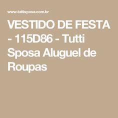 VESTIDO DE FESTA - 115D86 - Tutti Sposa Aluguel de Roupas