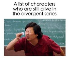 way less in divergent after allegiant mockingjay is SOOO cheerful after reading that wonderful (and depressing) novel. i have yet to read the maze runner- BUT I BET THE MAIN CHARECTER LIVES Divergent Memes, Divergent Hunger Games, Divergent Fandom, Divergent Trilogy, Divergent Insurgent Allegiant, Humor Mexicano, Metal Memes, Memes Do Dia, Church Memes
