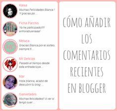 Cómo poner los comentarios recientes (¡con foto!) que hemos tenido en Blogger. Recursos Personalización de blogs