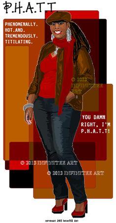 T-shirts & Greeting Cards featuring P.H.A.T.T.--full-figured/plus-sized sistahs and natural hairstyles.