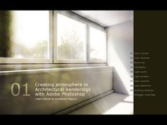 Adobe Photoshop   Creating Atmosphere in Architectural Renderings Tutorial - YouTube