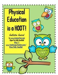 Decorate your gym with this OWL-STANDING bulletin board! Physical Education is a HOOT large letters and lots of large OWLS. Print, Laminate and . Pe Bulletin Boards, Brownies Activities, Elementary Pe, Health And Physical Education, Promotion Strategy, Pe Ideas, Gym Classes, Physical Development, Fun Workouts