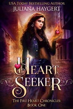 Amazon.com: Heart Seeker (The Fire Heart Chronicles Book 1) eBook: Juliana Haygert: Kindle Store