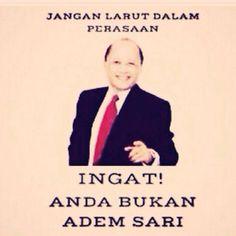 #Ingat Adem Sari...hahaaa