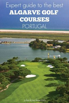 In-depth Expert Guide To Algarve Golf Courses. Which Is Best For You? Insider information to help you choose an Algarve golf course to suit your style, budget, family and tastes. Famous Golf Courses, Public Golf Courses, Visit Portugal, Portugal Travel, Coeur D Alene Resort, Golf Course Reviews, Golf Photography, Golf Lessons, Camping